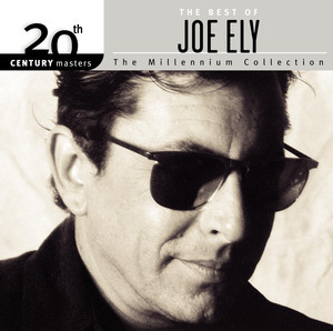 20th Century Masters: The Millennium Collection: The Best of Joe Ely album