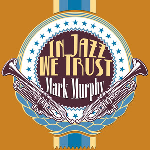In Jazz We Trust album