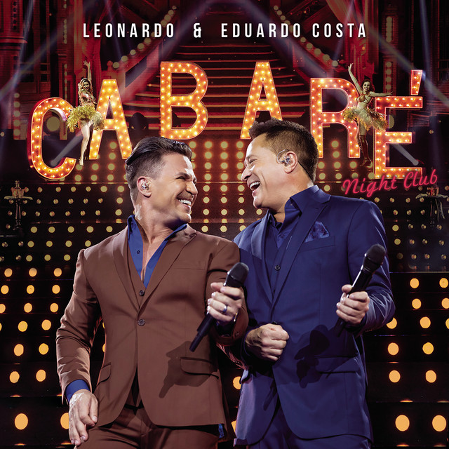 Album cover for Cabaré Night Club (Ao Vivo) by Leonardo, Eduardo Costa