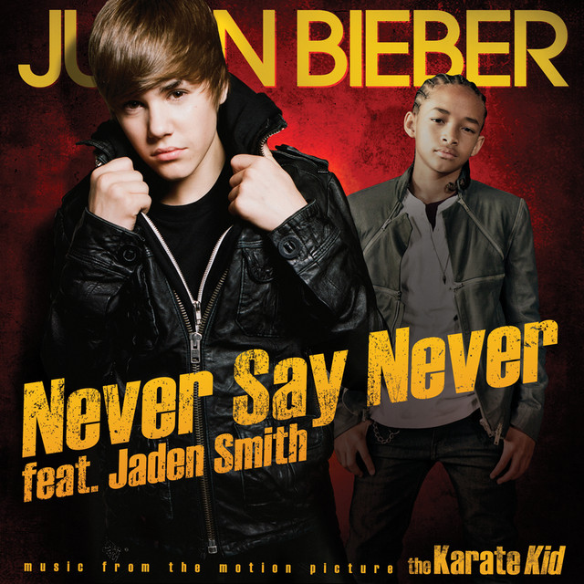Never Say Never, a song by Justin Bieber, Jaden on Spotify