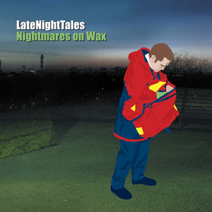 Late Night Tales: Nightmares On Wax album