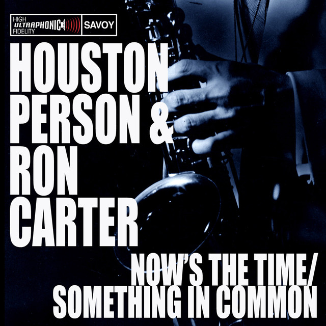 Now's The Time/Something In Common