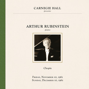 Arthur Rubinstein at Carnegie Hall New York City, November 10 & December 10, 1961 Albümü