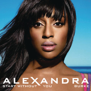 Alexandra Burke, Laza Morgan Start Without You cover