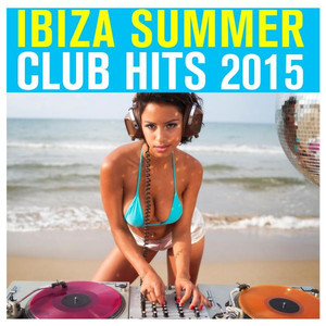 Ibiza Summer Club Hits 2015 Albumcover