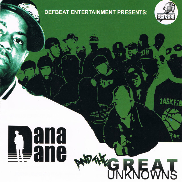 Dana Dane and the Great Unknowns