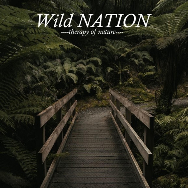 Wild Nation, Therapy of Nature
