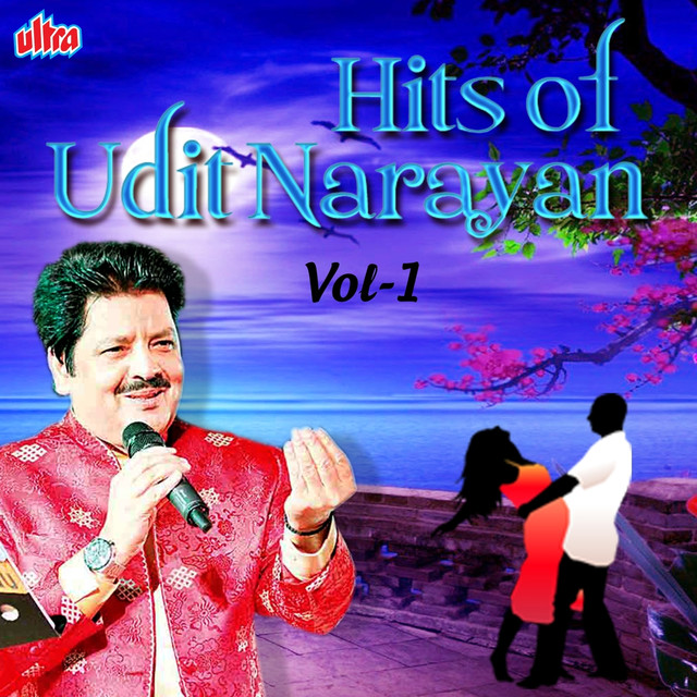 Hits of Udit Narayan, Vol. 1