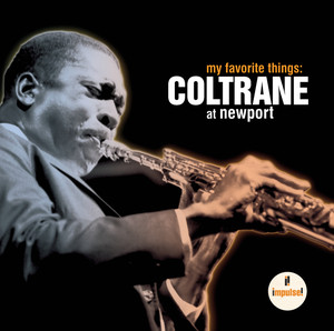 My Favorite Things: Coltrane at Newport album