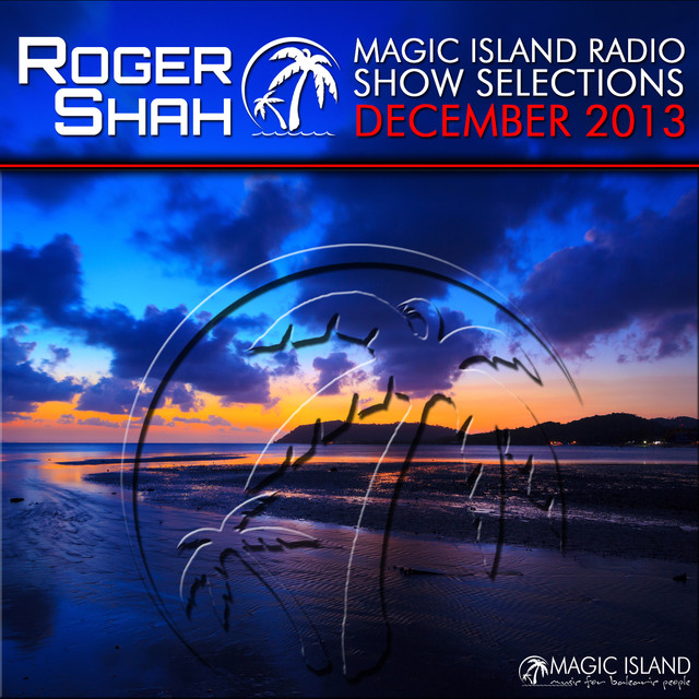 Magic Island Radio Show Selections December 2013