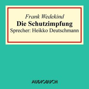 Die Schutzimpfung Audiobook