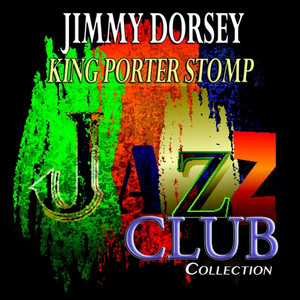 King Porter Stomp (Jazz Club Collection) album