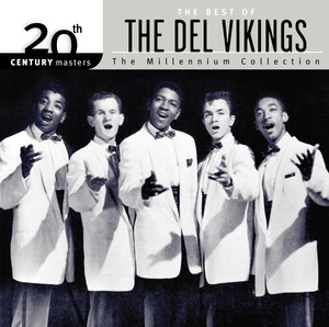 The Best of... 20th Century Masters The Millennium Collection - The Dell Vikings