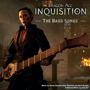 Dragon Age: Inquisition (The Bard Songs) [feat. Elizaveta & Nick Stoubis] album