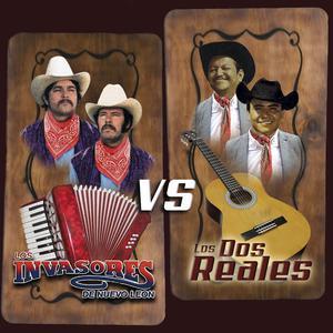 Los Invasores de Nuevo León vs Los Dos Reales album