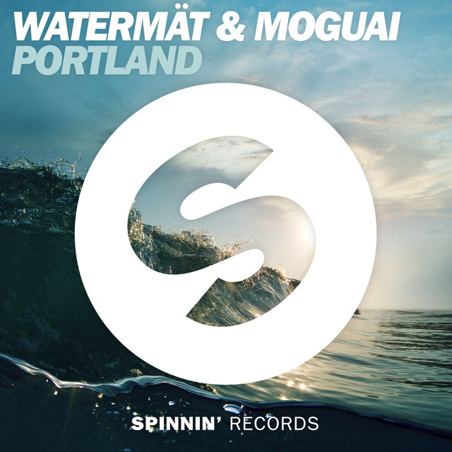 Watermät & Moguai - Portland (Radio Edit)