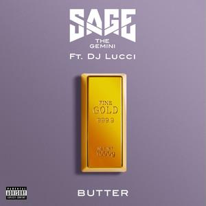 Butter (feat. DJ Lucci)