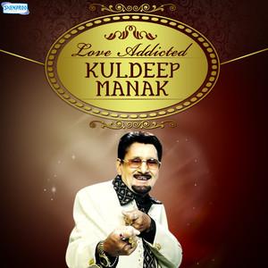 Love Addicted by Kuldeep Manak