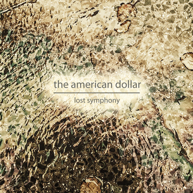 The American Dollar - Lost Symphony