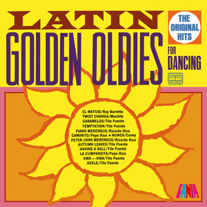 Latin Golden Oldies For Dancing