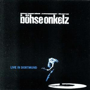 Live In Dortmund - Böhse Onkelz