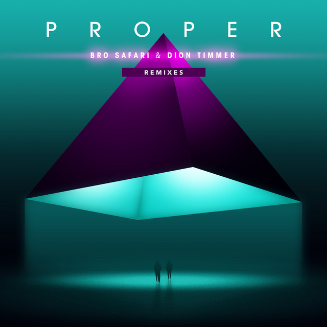 Proper (Remixes)