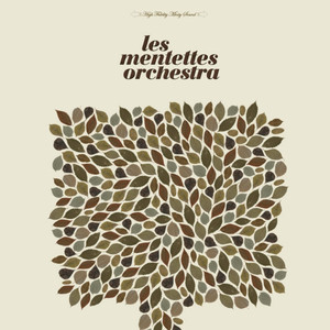 Les Mentettes Orchestra - Les Mentettes