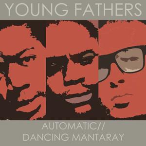 Automatic / Dancing Mantaray