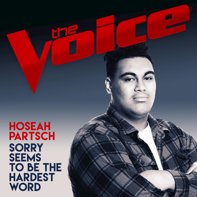 Sorry Seems To Be The Hardest Word (The Voice Australia 2017