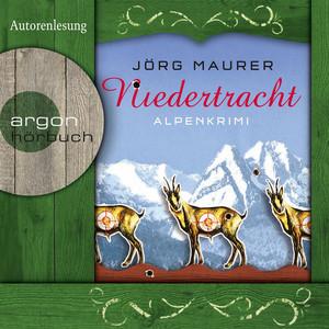 Niedertracht - Alpenkrimi Hörbuch kostenlos