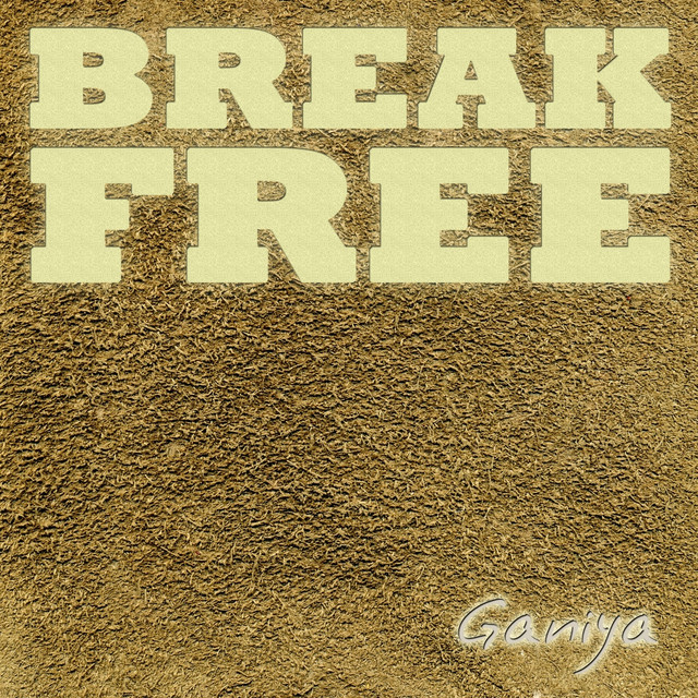 Break Free - Vocal Acapella Vocals Mix, a song by Ganiya on