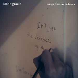 Songs From My Bedroom - Isaac Gracie