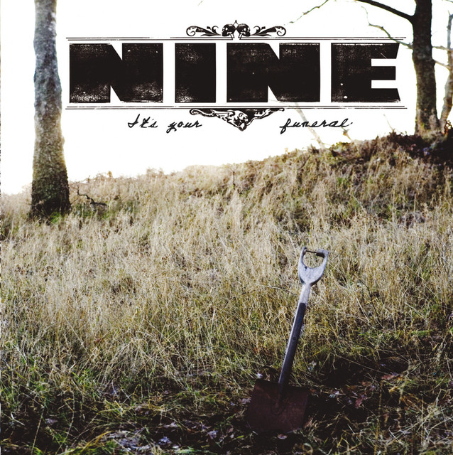 Skivomslag för Nine: It's Your Funeral