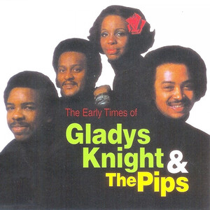 The Early Times of Gladys Knight & The Pips album