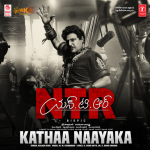 "Kathaa Naayaka (From ""Ntr Biopic"")"