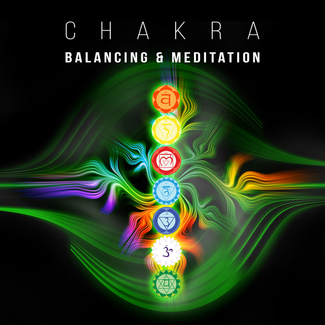 Chakra Balancing & Meditation: The Most Relaxing Music for Human