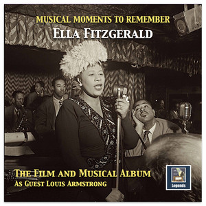 Musical Moments to Remember: The Ella Fitzgerald Film & Musical Album