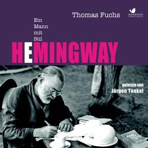 Hemingway (Ein Mann mit Stil) Audiobook