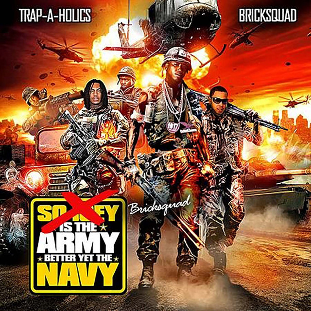 Bricksquad: Is The Army Better Yet The Navy Albumcover