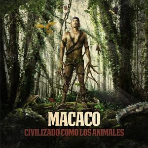 Civilizado Como Los Animales - Macaco