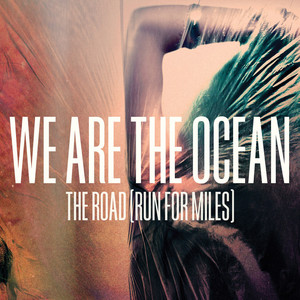 The Road (Run For Miles) - Single