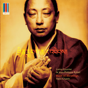 Rain of Blessings - Vajra Chants (Real World Gold)