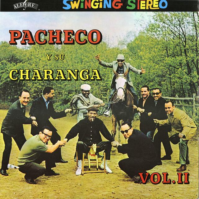 Pacheco Y Su Charanga Volume 2