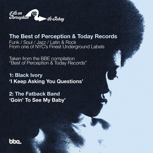Best of Perception & Today Records Sampler: I Keep Asking You Questions B/W Goin to See My Baby