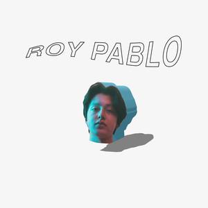 Roy Pablo - Boy Pablo