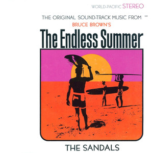 The Original Soundtrack Music from Bruce Brown's The Endless Summer - The Sandals