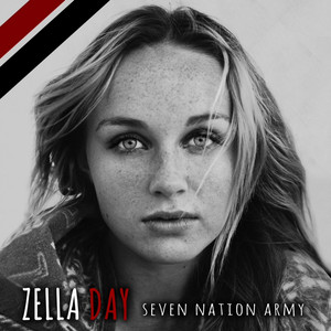 Seven Nation Army - Zella Day