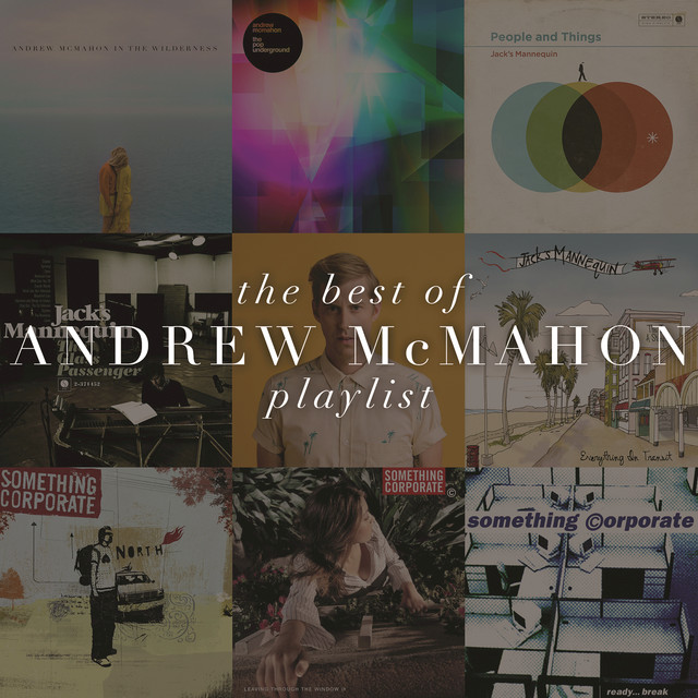 Best Of Andrew McMahon (Playlist Track-by-Track)