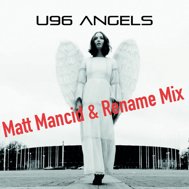 Angels (Matt Mancid & Rename Mix)