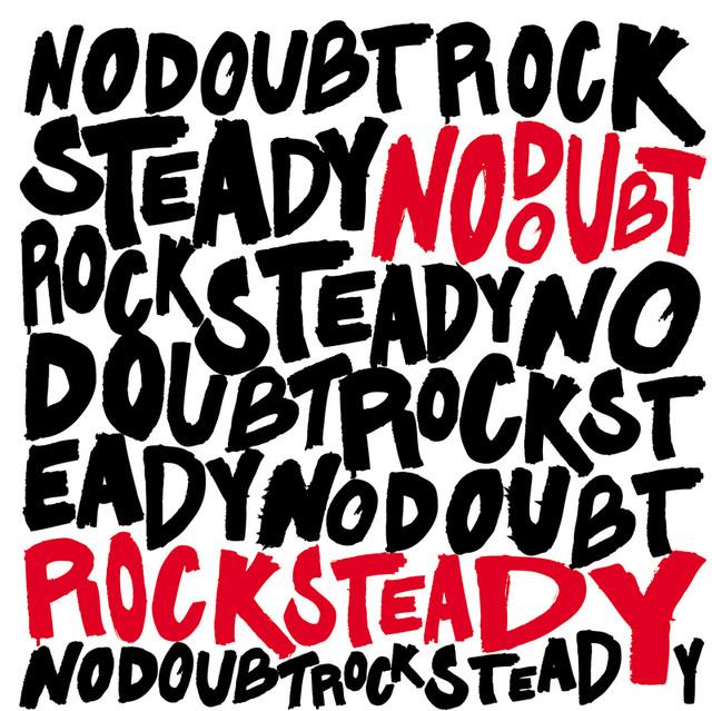 Rock Steady [UK Version (Ltd.)]